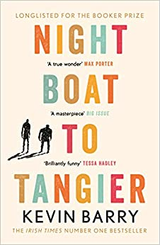 Night Boat to Tangier by Kevin Barry | 9781782116202