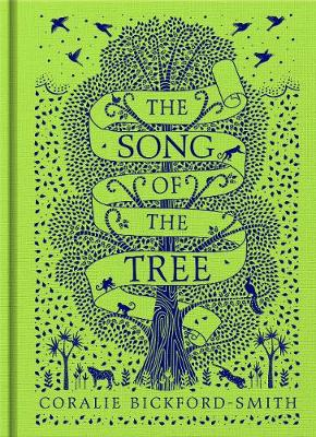 The Song of the Tree by Coralie Bickford-Smith | 9780241367216