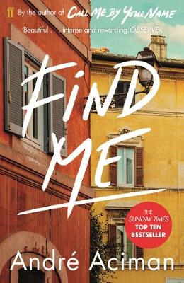 Find Me by Andre Aciman | 9780571356508