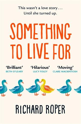 Something to Live For by Richard Roper | 9781409185611