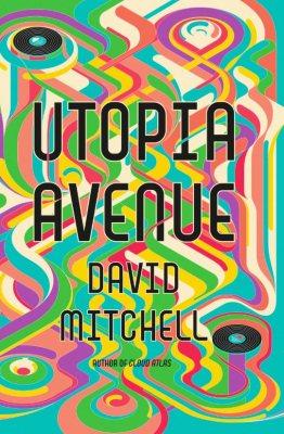 Utopia Avenue by David Mitchell | 9781444799422