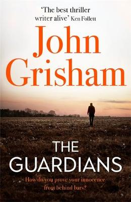 The Guardians by John Grisham | 9781473684478