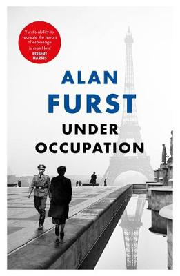 Under Occupation by Alan Furst | 9781474610568