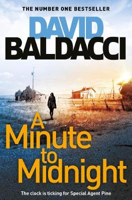 A Minute to Midnight – Atlee Pine series by David Baldacci | 9781509874484