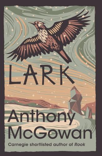 Lark – The Truth of Things by Anthony McGowan