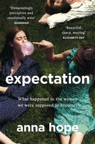 Expectation by Anna Hope | 9781784162801