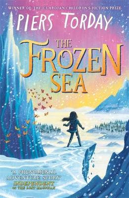 The Frozen Sea by Piers Torday | 9781784294540
