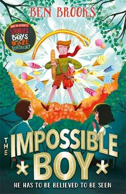 The Impossible Boy by Ben Brooks | 9781786541048