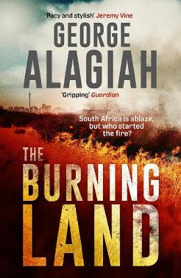 The Burning Land by George Alagiah | 9781786897947