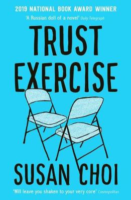 Trust Exercise by Susan Choi | 9781788161688