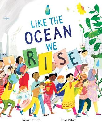 Like the Ocean We Rise by Nicola Edwards | 9781838910297