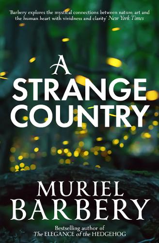 A Strange Country by Muriel Barbery | 9781910477786