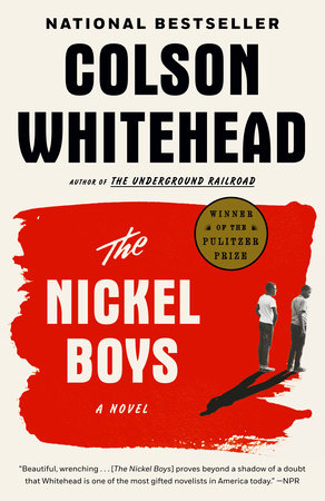 The Nickel Boys by Colson Whitehead | 9780349726663