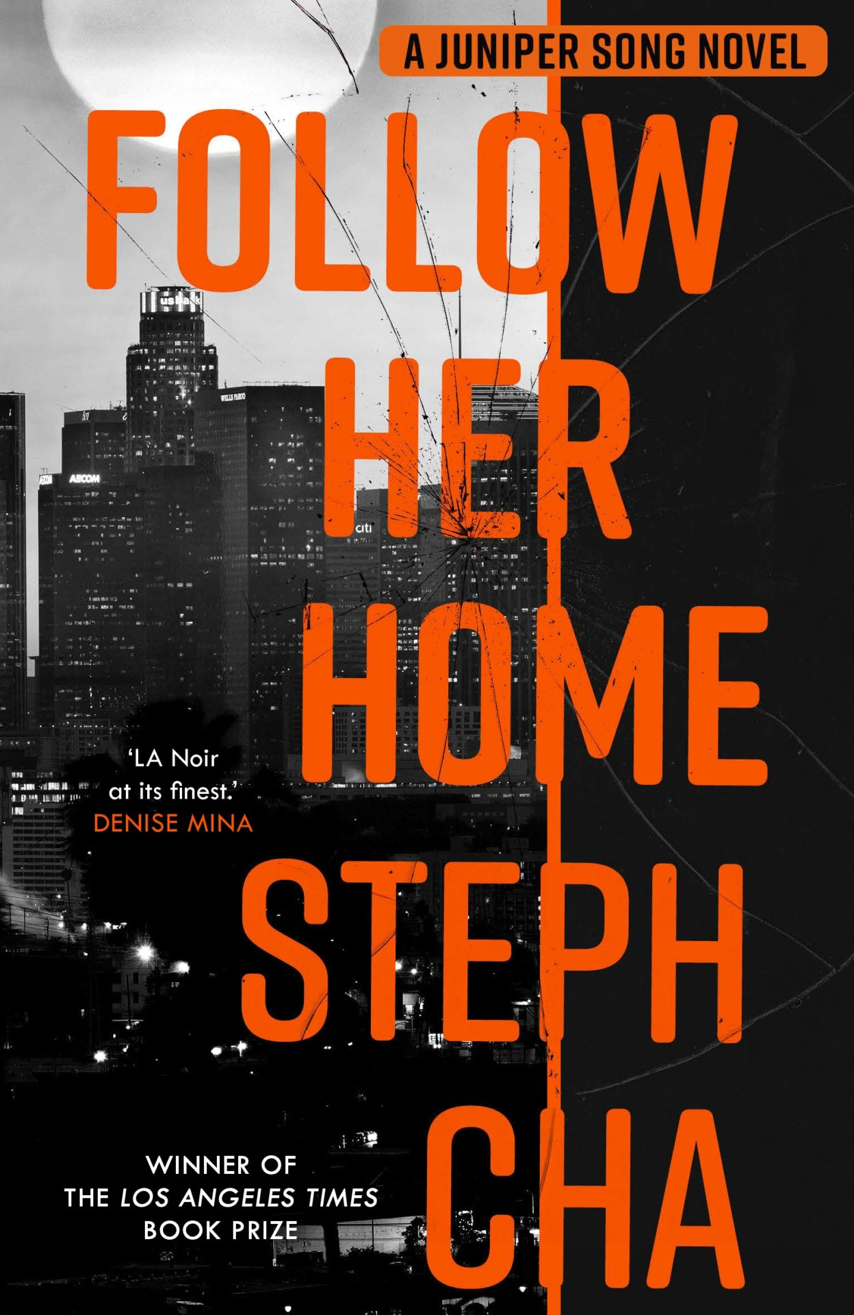 Follow Her Home by Steph Cha | 9780571360444