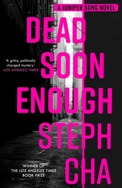 Dead Soon Enough by Steph Cha | 9780571360413