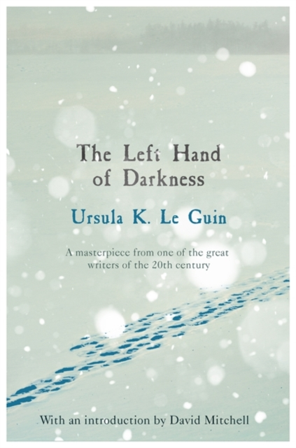 The Left Hand of Darkness by Ursula K. Le Guin | 9781473225947