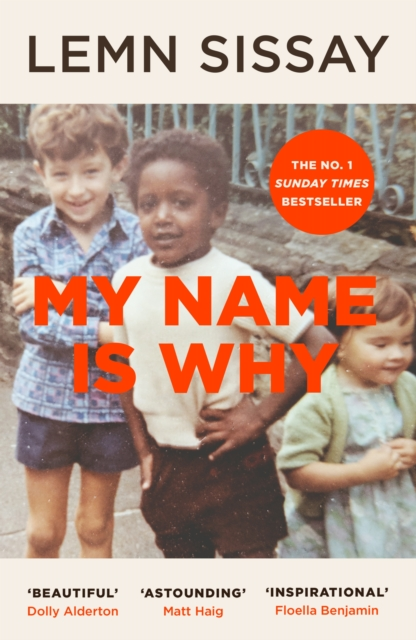 My Name is Why by Lemn Sissay | 9781786892362