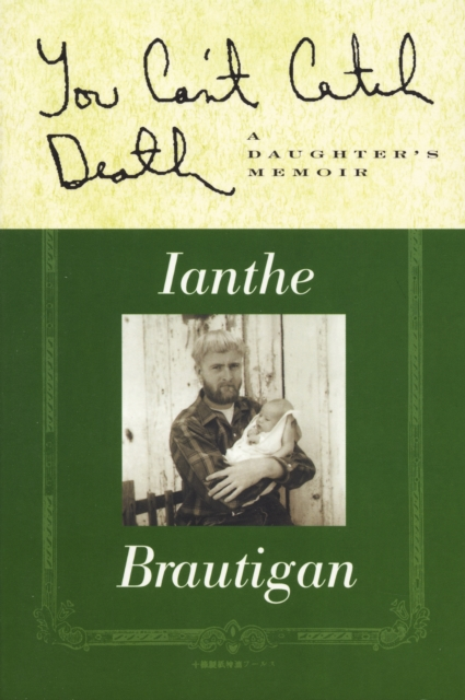 You Can't Catch Death by Ianthe Brautigan | 9781841951478