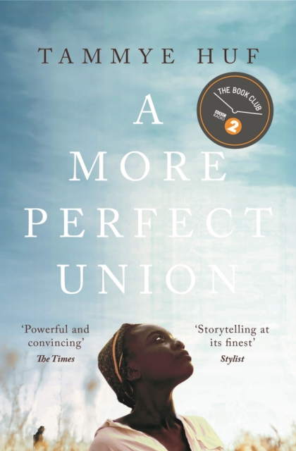 A More Perfect Union by Tammye Huf