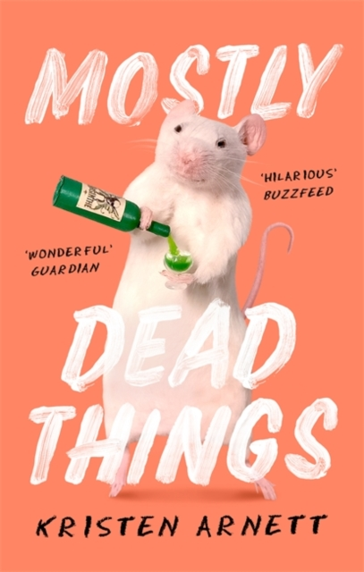 Mostly Dead Things by Kristen Arnett | 9781472155450
