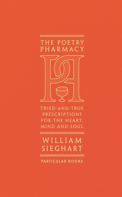 The Poetry Pharmacy by William Sieghart | 9781846149542