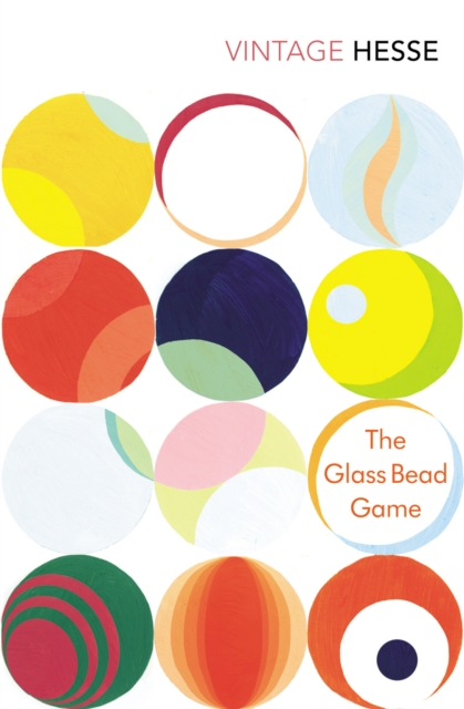 The Glass Bead Game by Herman Hesse | 9780099283621