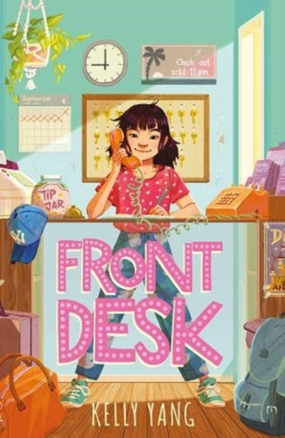 Front Desk by Kelly Yang | 9781913311094