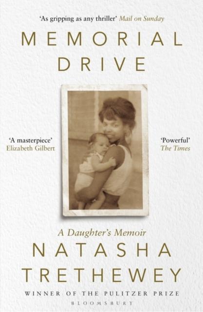 Memorial Drive by Natasha Trethewey | 9781408840207