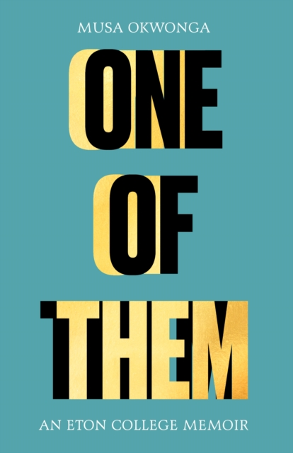 One of Them by Musa Okwonga | 9781783529674
