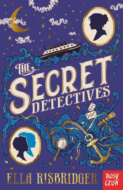 The Secret Detectives by Ella Risbridger | 9781788006002