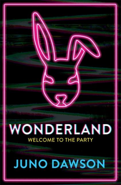 Wonderland by Juno Dawson | 9781786541055