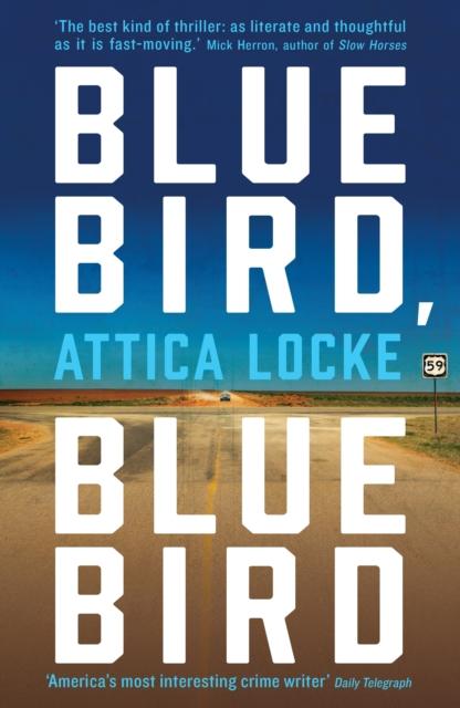 Bluebird, Bluebird by Attica Locke | 9781781257685