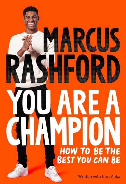You Are A Champion by Marcus Rashford | 9781529068177
