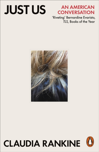 Just Us by Claudia Rankine | 9780141994086