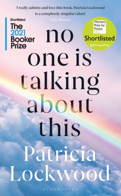 No One Is Talking About This by Patricia Lockwood | 9781526629760