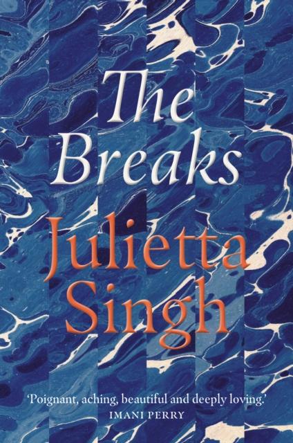 The Breaks by Julietta Singh | 9781914198007