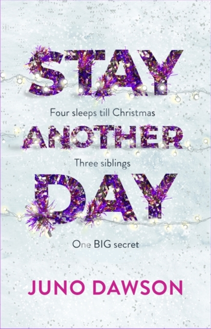 Stay Another Day by Juno Dawson | 9781786541086